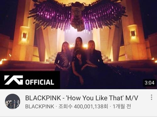 (LEAD) BLACKPINK's 'How You Like That' tops 400 mln YouTube views